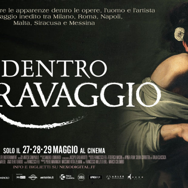 LA GRANDE ARTE AL CINEMA 2019 – PARTE 2 – DENTRO CARAVAGGIO