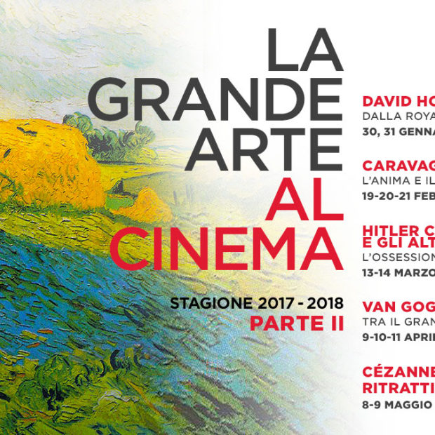 LA GRANDE ARTE AL CINEMA – PARTE SECONDA