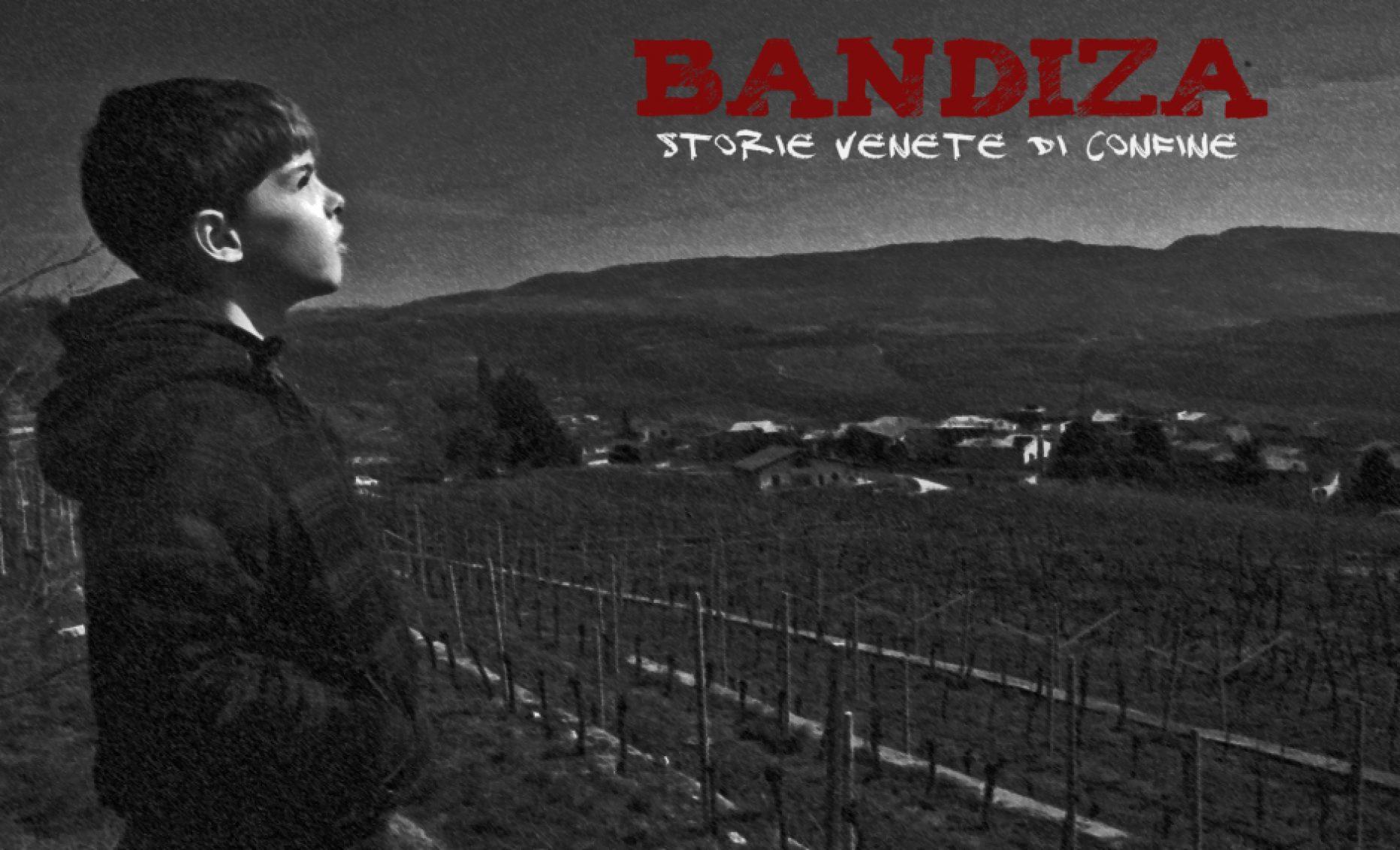 BANDIZA – STORIE VENETE DI CONFINE